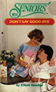 Don't Say Good-Bye