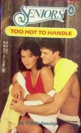 Too Hot to Handle (Seniors, #6)