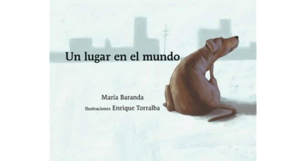 Un lugar en el mundo by María Baranda 2a204db8d97e0