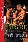 Raw Desire by Leah Brooke