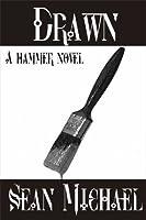 Drawn: A Hammer Novel