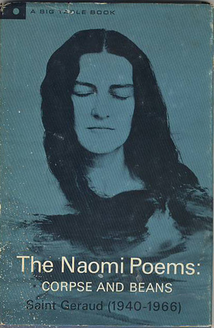 The Naomi Poems, Book One: Corpse and Beans
