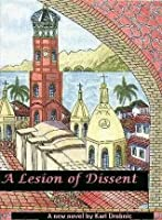 A Lesion of Dissent