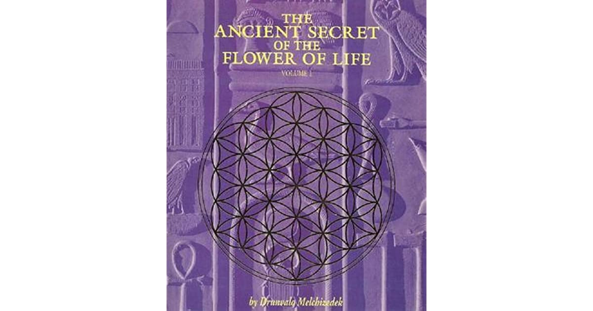 The Ancient Secret of the Flower of Life: Volume 1 by Drunvalo Melchizedek