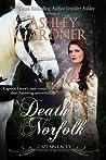 A Death in Norfolk by Ashley Gardner
