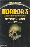 Horror 3: lo mejor del terror contemporáneo Best New Horror 3 (The Mammoth Book of Best New Horror, #3)