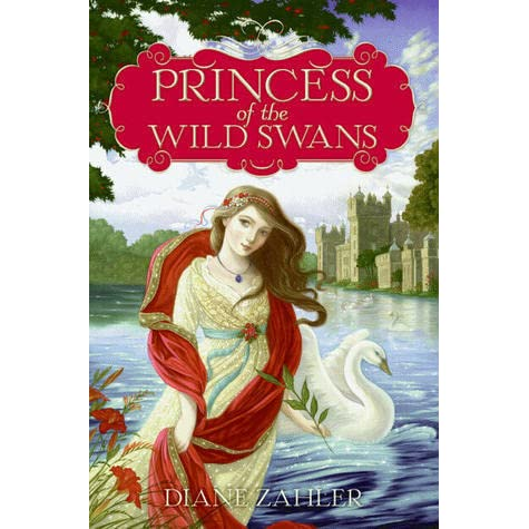 Princess Of The Wild Swans By Diane Zahler Reviews border=