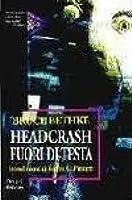 Headcrash Fuori di testa