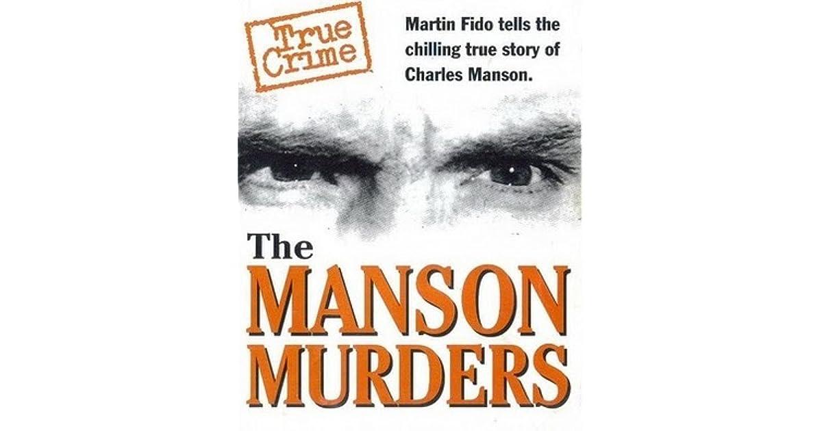 The Manson Murders by Martin Fido