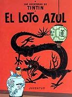 Tintín: El loto azul (Tintin, #5)
