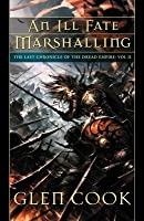 An Ill Fate Marshalling (Last Chronicle of the Dread Empire, #2)