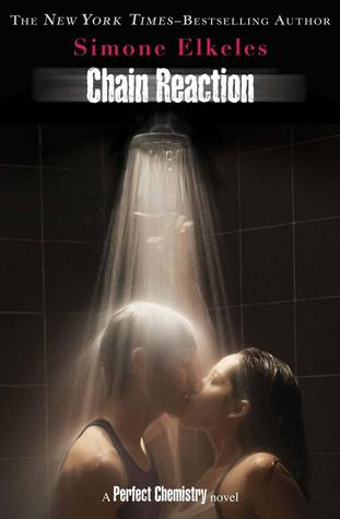 Chain Reaction (Perfect Chemistry, #3) by Simone Elkeles