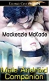 Male Android Companion by Mackenzie McKade