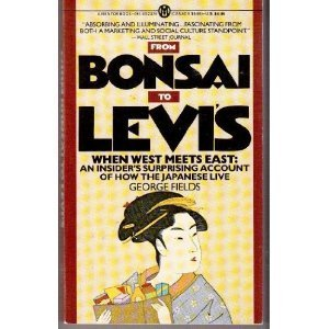 From Bonsai to Levi's: When West Meets East