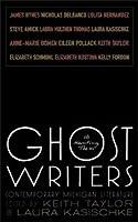Ghost Writers: Us Haunting Them, Contemporary Michigan Literature