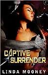 Captive Surrender by Linda Mooney