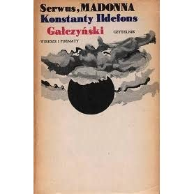 Serwus Madonna Wiersze I Poematy By Konstanty Ildefons