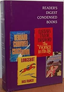 Readers Digest Condensed Books: Longshot / The Women in His Life / Crackdown / Something to Hide