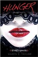 Hunger (The Vampire Legacy, #1 & 2)