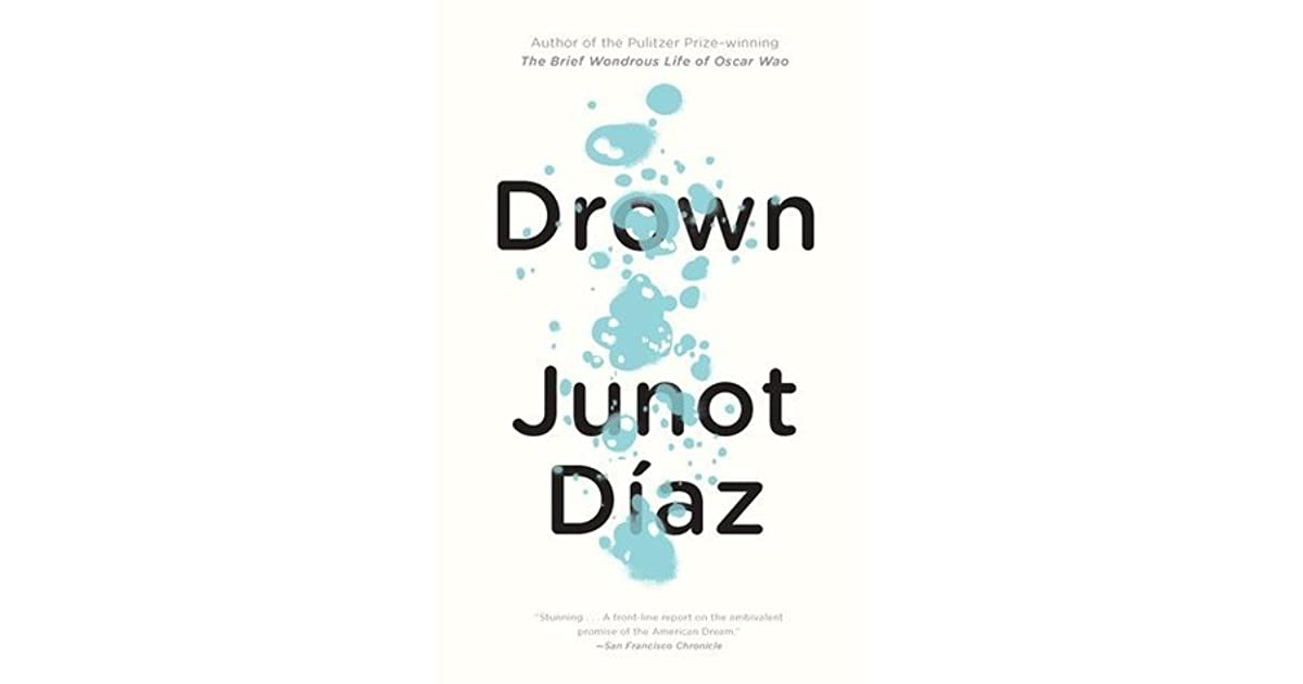 junot díaz drown a struggle for It looks like you've lost connection to our server please check your internet connection or reload this page.