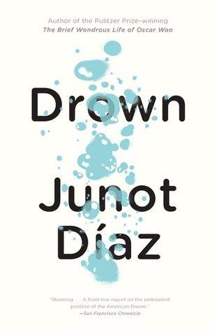 Drown by Junot Díaz