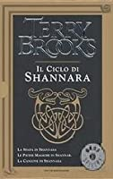 Il ciclo di Shannara (La trilogia originale di Shannara, #1-3)