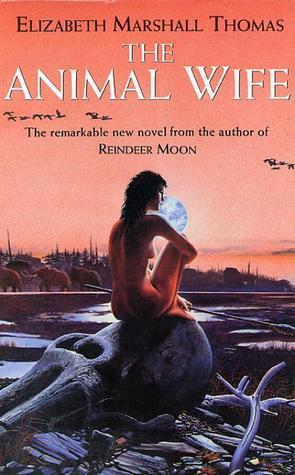 The Animal Wife (Reindeer Moon #2)