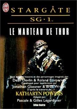 Le marteau de Thor (Stargate SG-1, Tome #02)