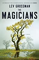 The Magicians (The Magicians, #1)