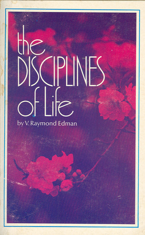 The Disciplines Of Life