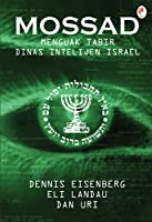 Mossad: Menguak Tabir Dinas Intelijen Israel