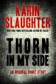 Thorn in My Side by Slaughter Karin