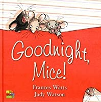 Goodnight, Mice!