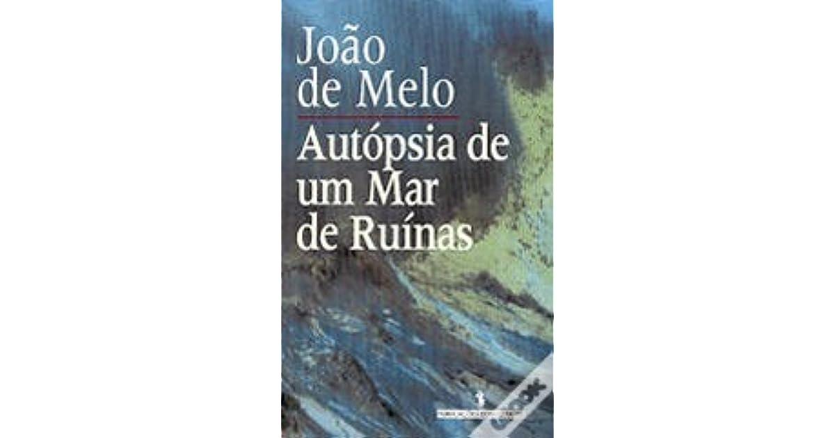 Autopsia de um mar de ruínas (Portuguese Edition)