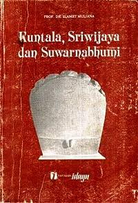 Kuntala, Sriwijaya dan Suwarnabhumi