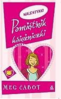Walentynki (Pamiętnik Księżniczki, #7.75)