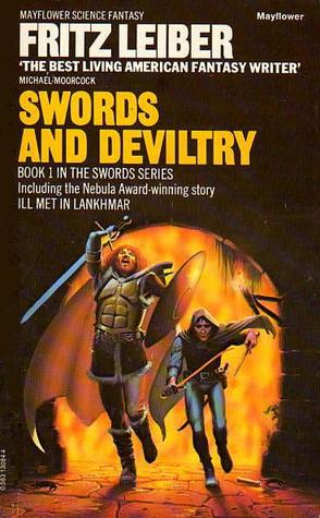 Swords and Deviltry (Fafhrd and the Gray Mouser, #1)