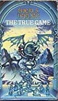 The True Game (Land of the True Game, #1-3)