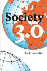 Society 3.0 A smart, simple, sustainable & sharing society