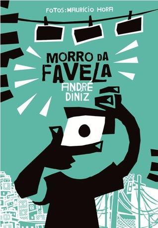 Morro da Favela by André Diniz