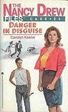 Danger in Disguise (The Nancy Drew Files, #33)