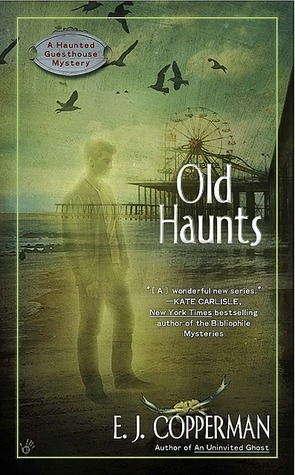 Old Haunts (A Haunted Guesthouse Mystery, #3)