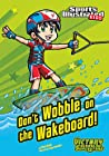Don't Wobble on the Wakeboard! (Victory School Superstars)