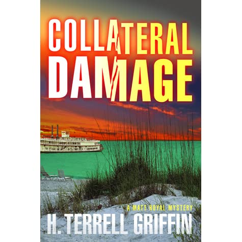 collateral damage matt royal mystery 6 by h terrell