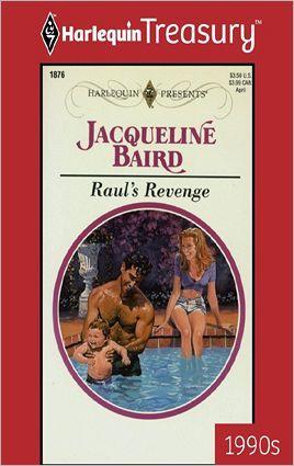Raul's Revenge by Jacqueline Baird