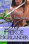 My Fierce Highlander (Highland Adventure, #1)