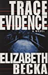 Trace Evidence (Evelyn James #1)