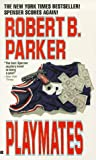 Playmates (Spenser, #16)