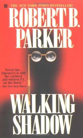 Walking Shadow (Spenser, #21)