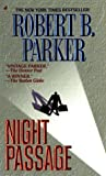 Night Passage by Robert B. Parker